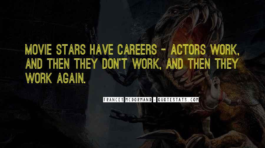 Mcdormand Quotes #739134