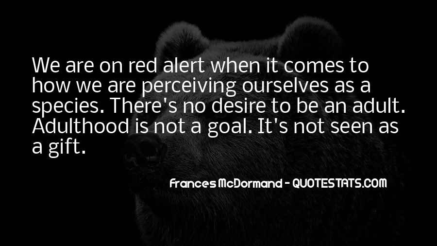 Mcdormand Quotes #983177