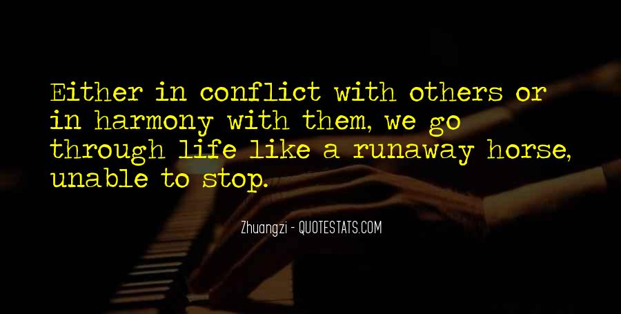 Quotes About Conflict With Others #1425816