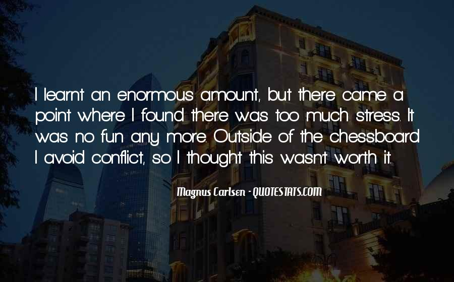 Quotes About Conflict With Others #14537
