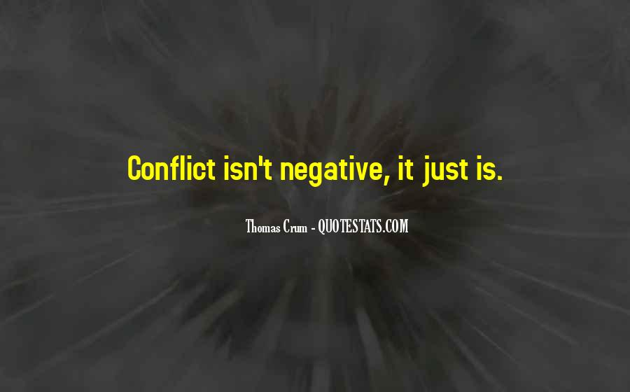 Quotes About Conflict With Others #21992