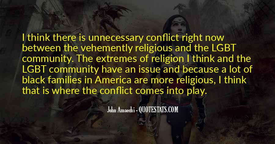 Quotes About Conflict With Others #2840
