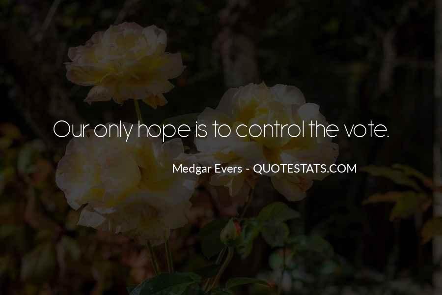 Medgar Quotes #656103