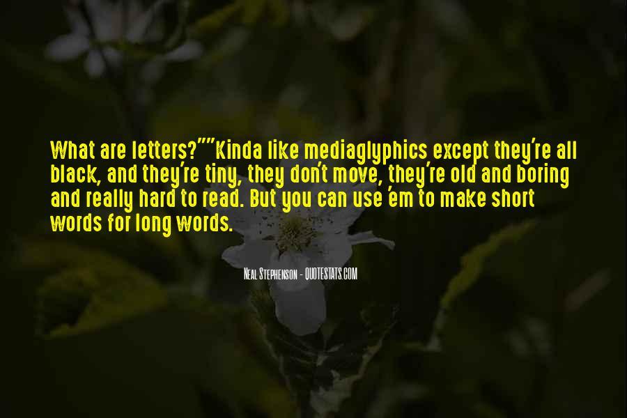 Mediaglyphics Quotes #1393084