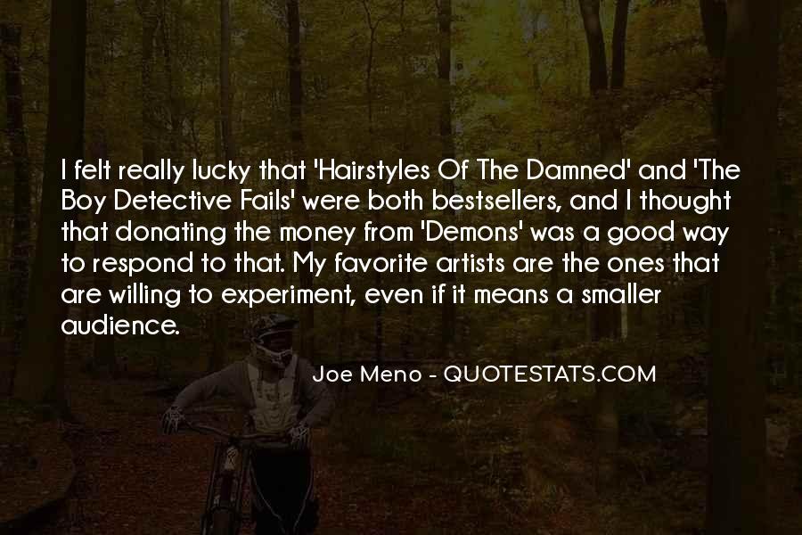 Meno's Quotes #1015378