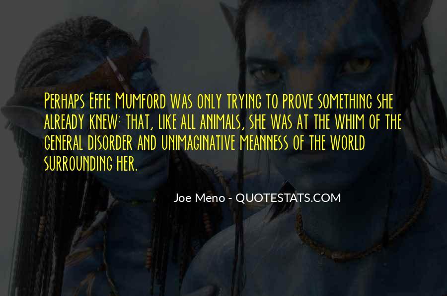 Meno's Quotes #1026023