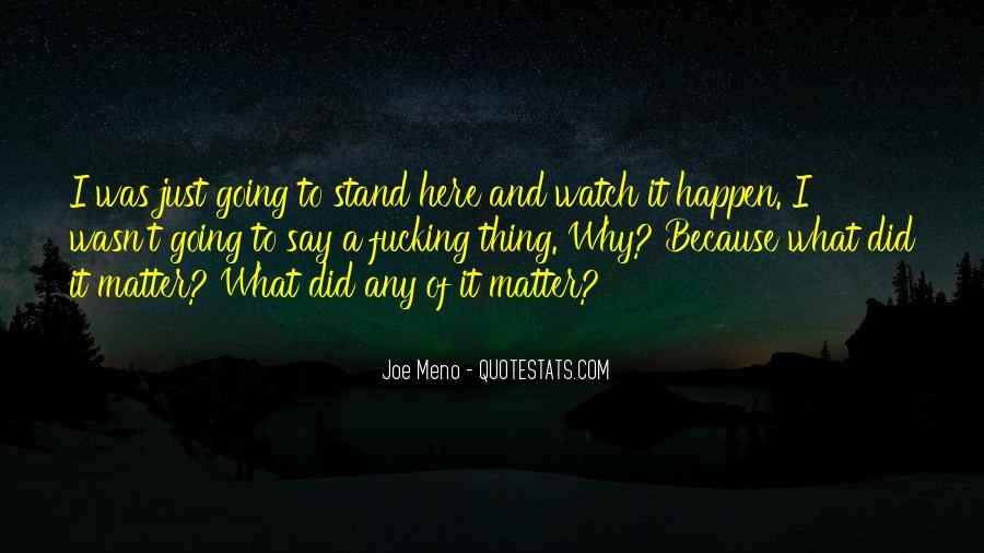 Meno's Quotes #1064503