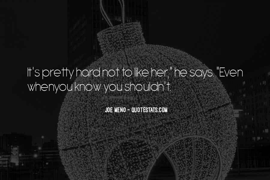 Meno's Quotes #1508070