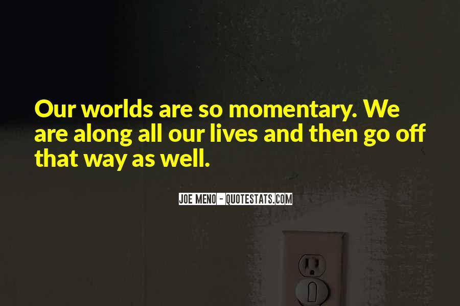 Meno's Quotes #277849