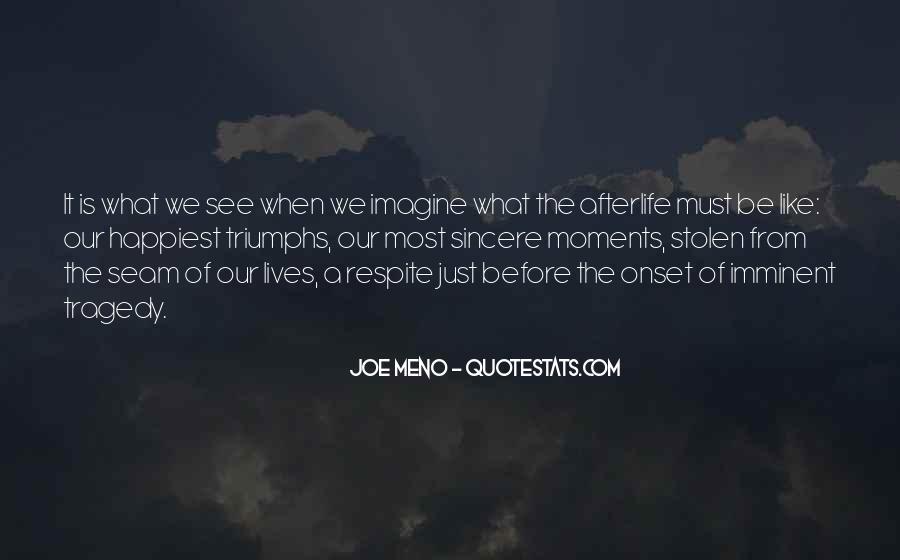 Meno's Quotes #903598