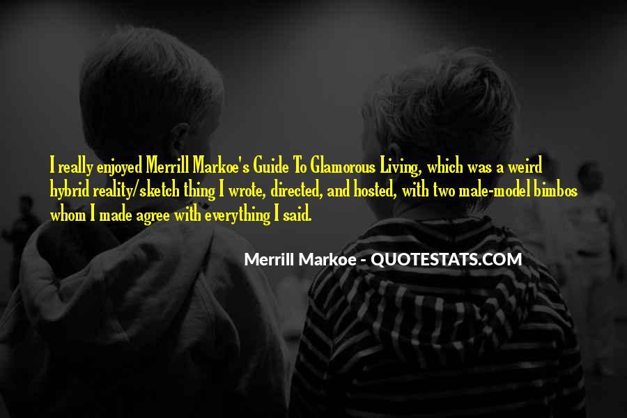 Merrill's Quotes #1385014