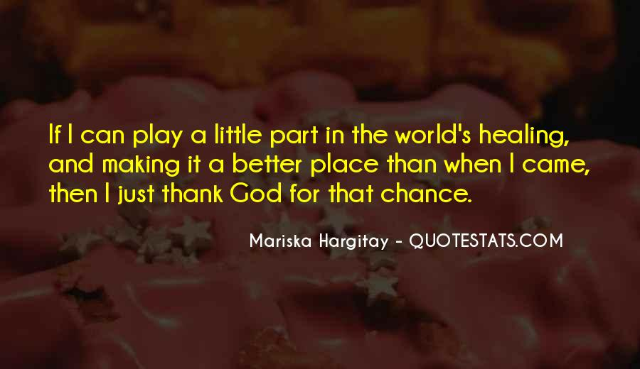 Quotes About The World And God #20258