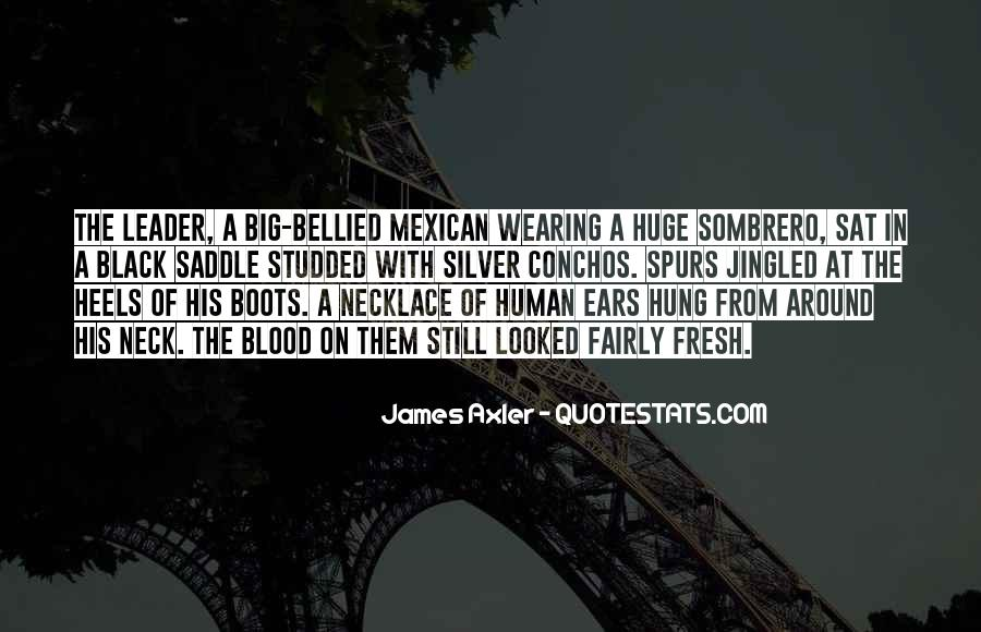 Mexican't Quotes #114219