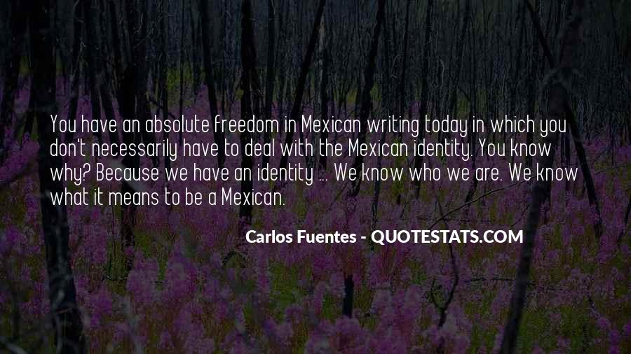 Mexican't Quotes #196147
