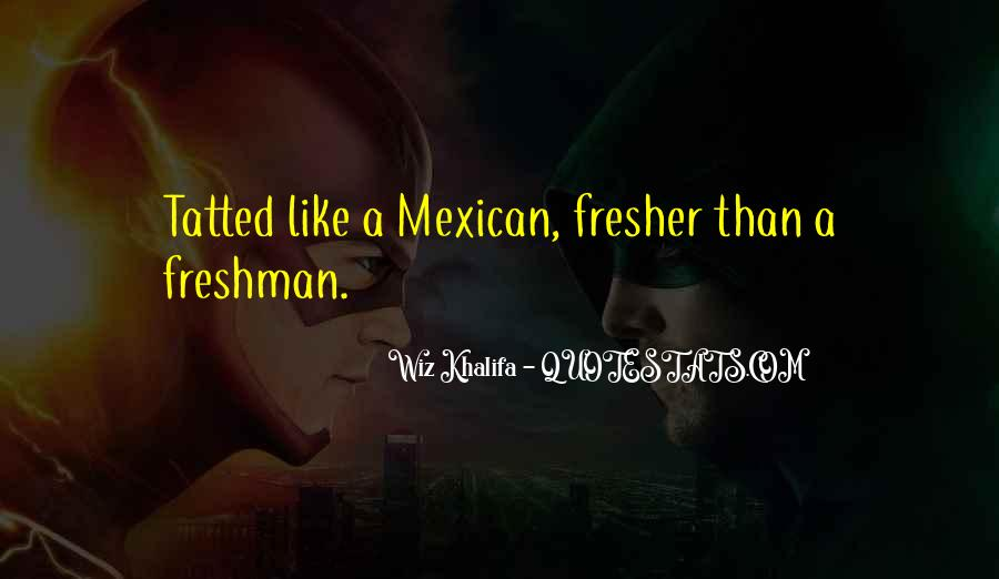 Mexican't Quotes #196918