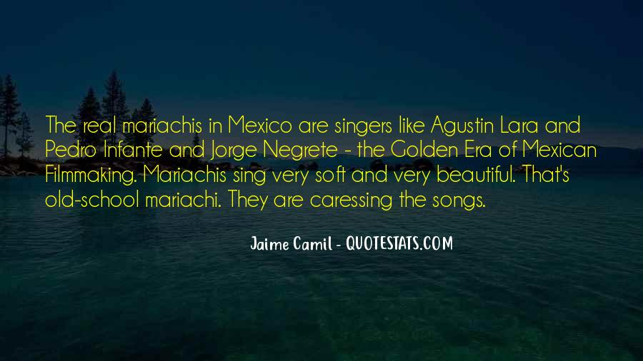 Mexican't Quotes #318176