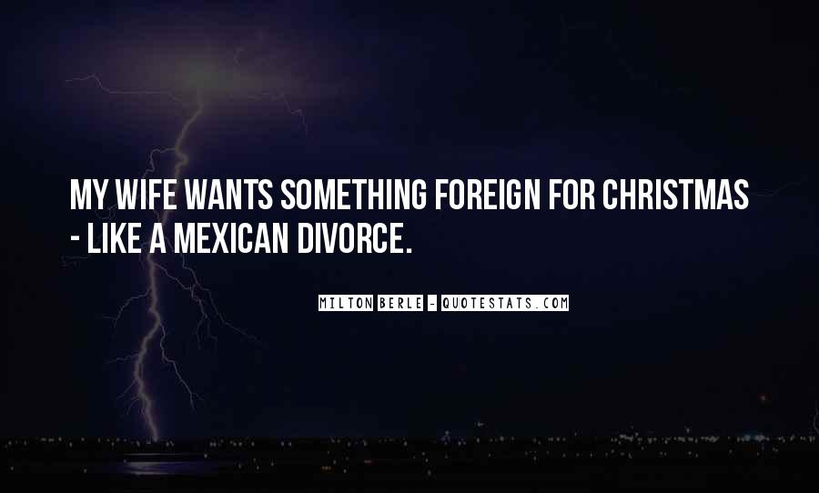 Mexican't Quotes #3513