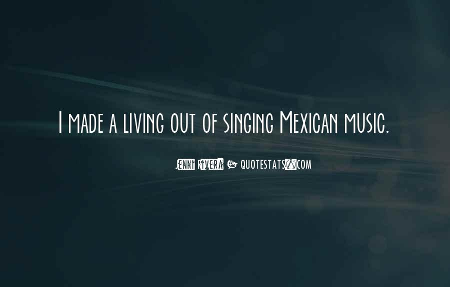 Mexican't Quotes #352855