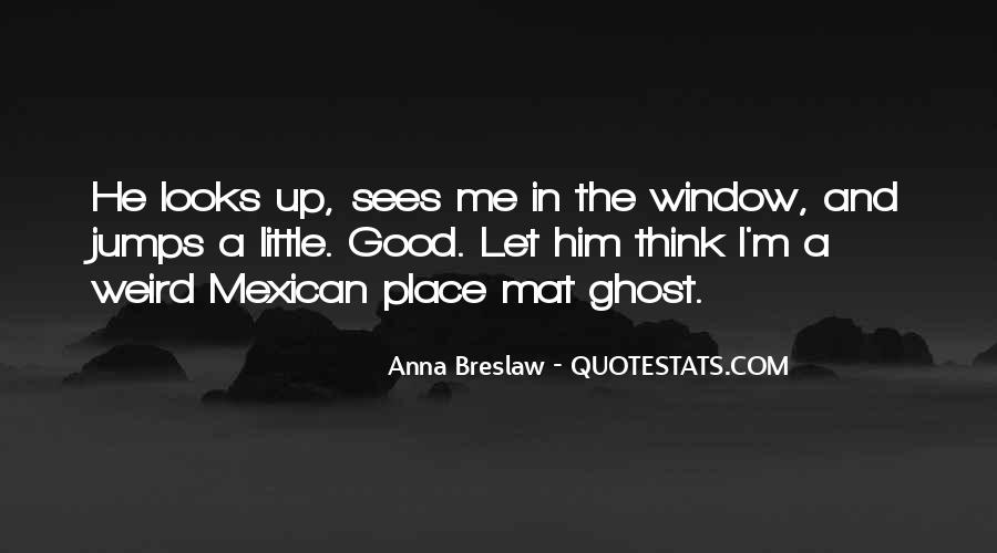 Mexican't Quotes #387