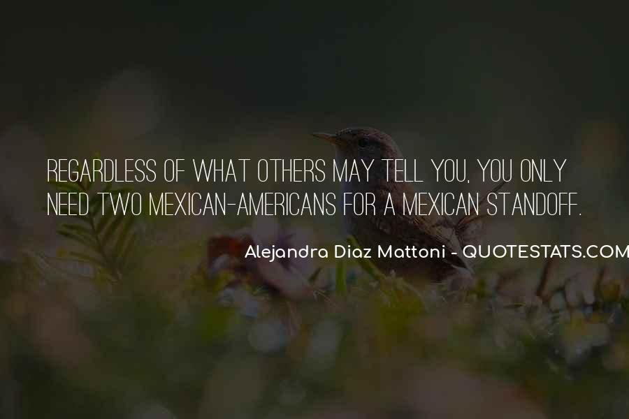Mexican't Quotes #402885