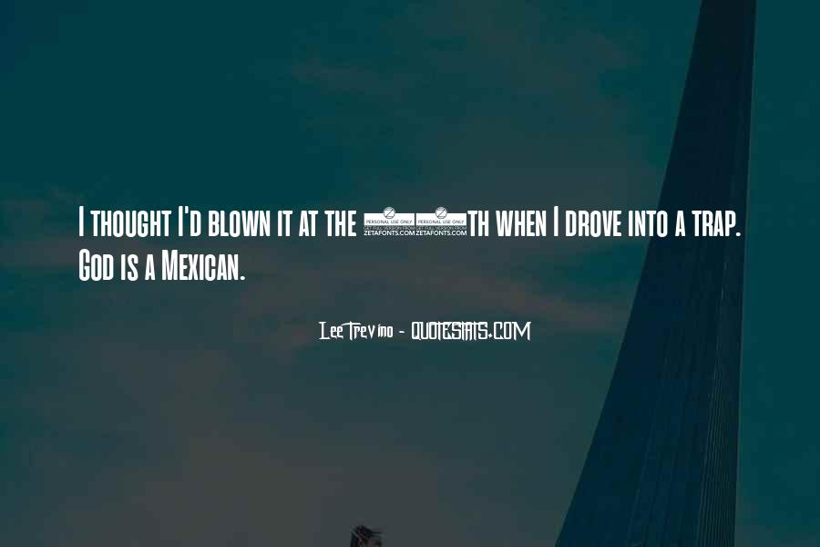 Mexican't Quotes #461809
