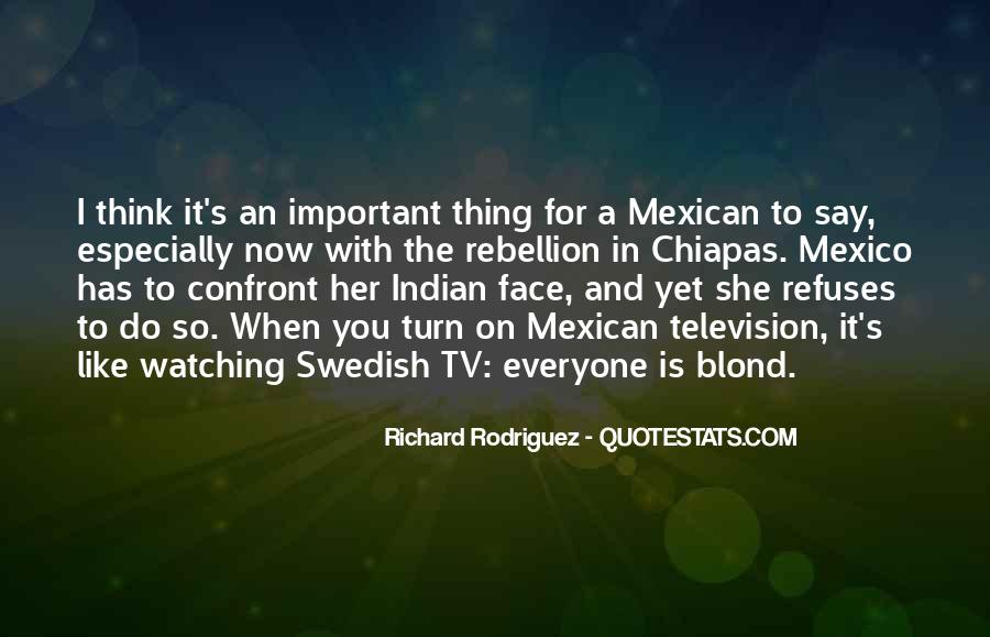 Mexican't Quotes #97889