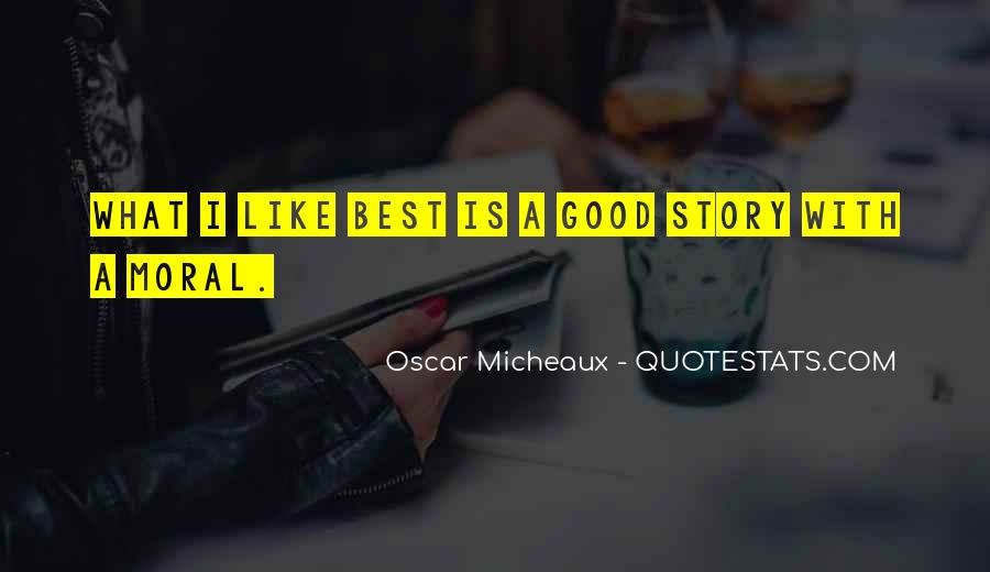 Micheaux's Quotes #51715