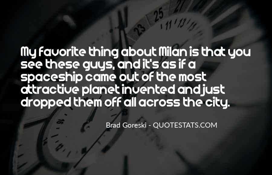 Milan's Quotes #549238