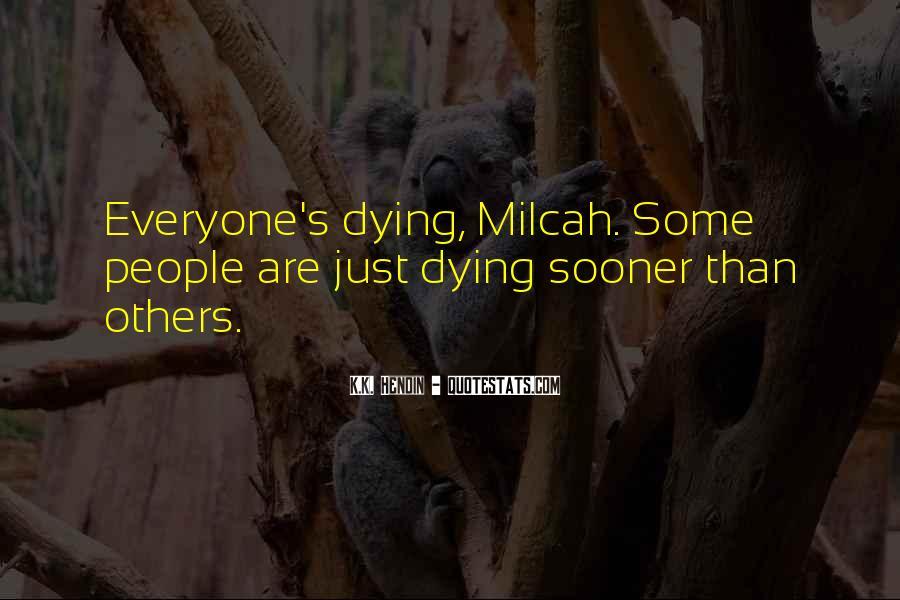 Milcah Quotes #840616