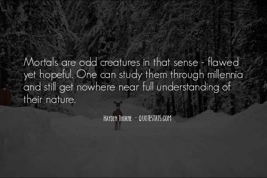 Millennia's Quotes #1181380