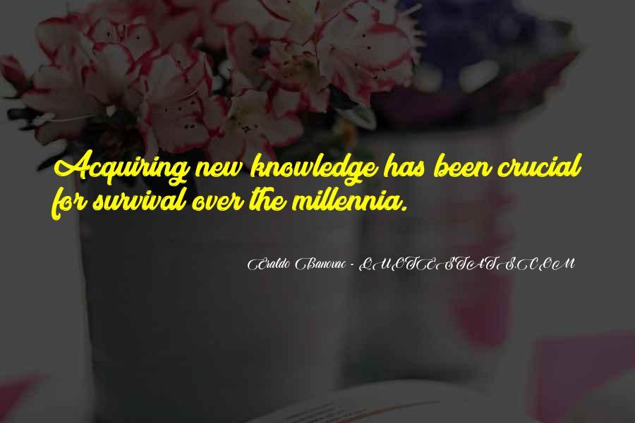 Millennia's Quotes #488713