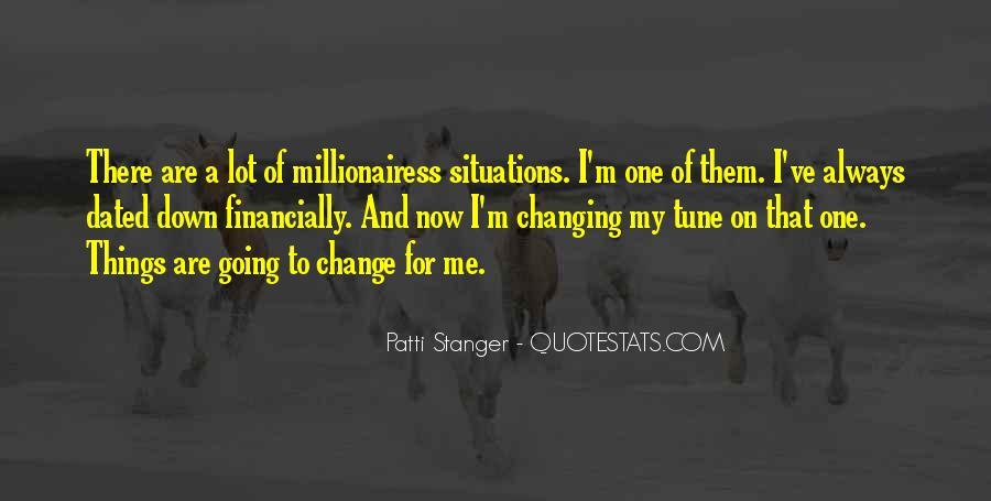 Millionairess Quotes #1591971