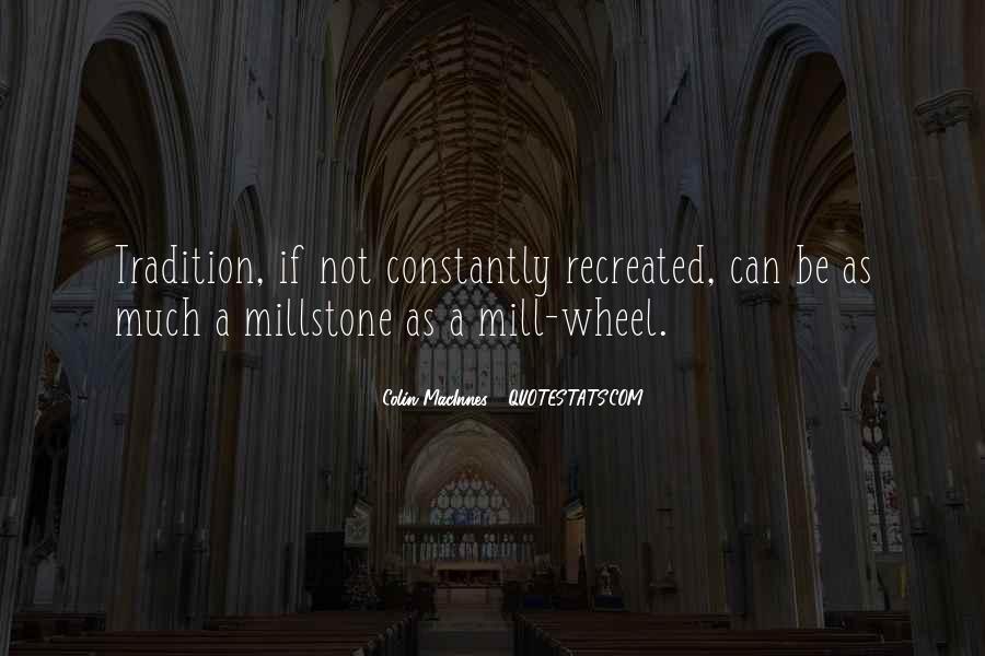 Millstone Quotes #105296