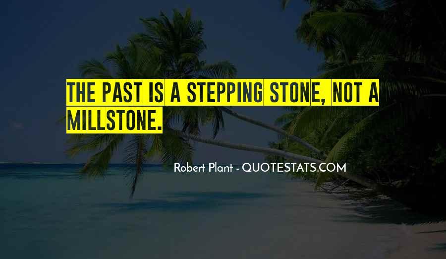 Millstone Quotes #1062775
