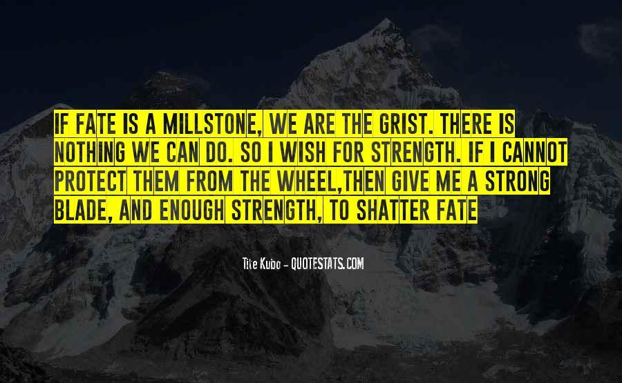 Millstone Quotes #1104135