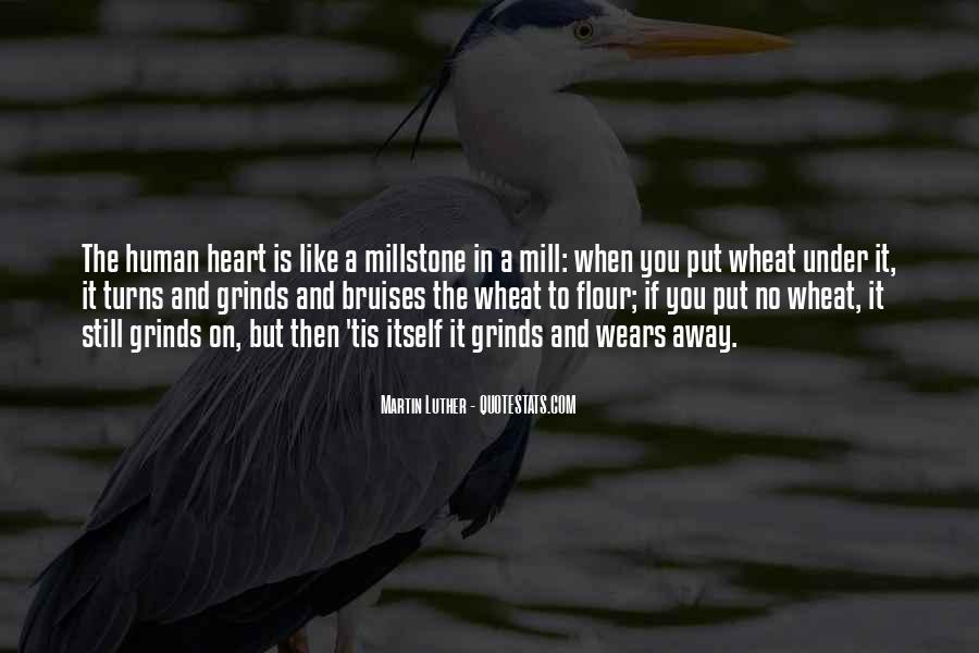 Millstone Quotes #166230