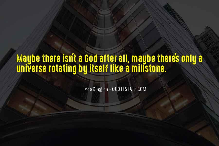 Millstone Quotes #613915