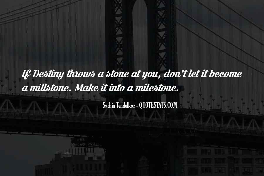 Millstone Quotes #899618