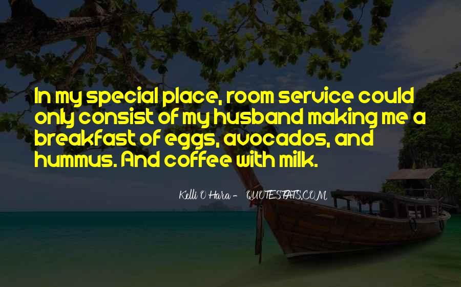 Quotes About Room Service #1760303