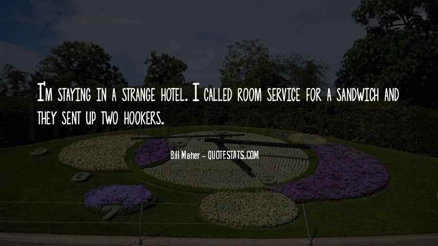 Quotes About Room Service #357106