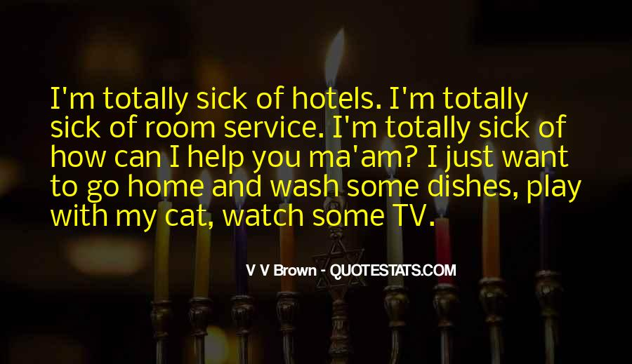 Quotes About Room Service #50247