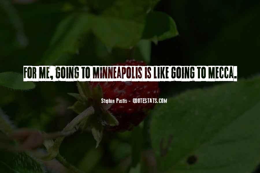Minneapolis's Quotes #1711269
