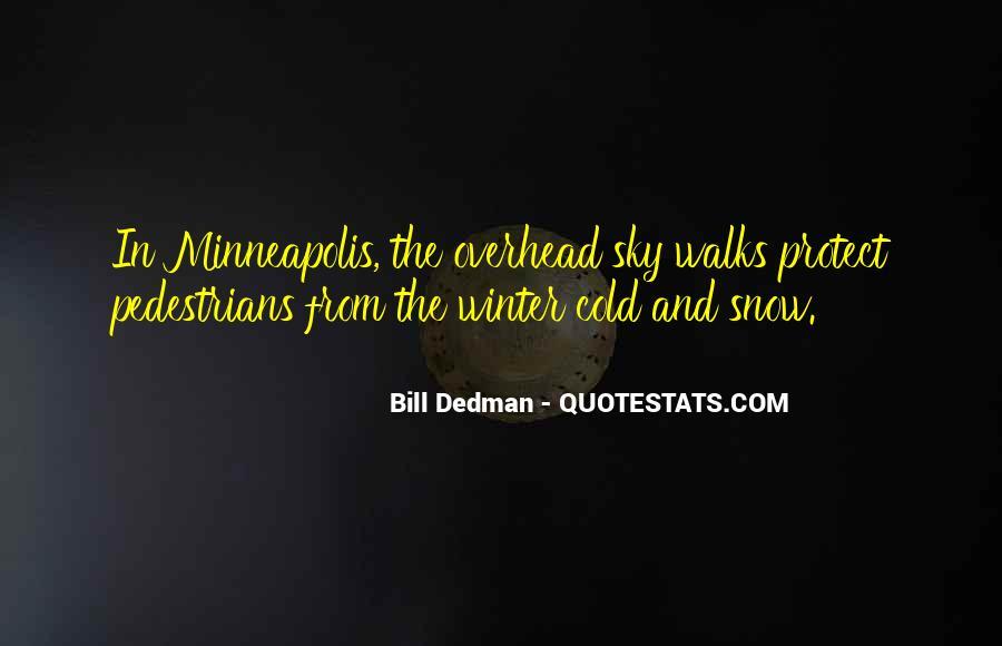 Minneapolis's Quotes #1827298