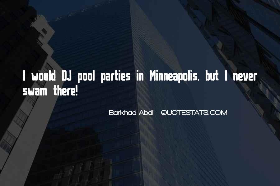 Minneapolis's Quotes #1863659
