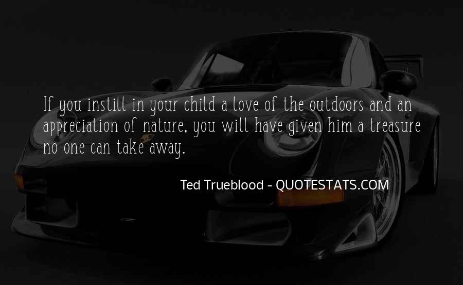 Quotes About Appreciation Of Nature #1003280