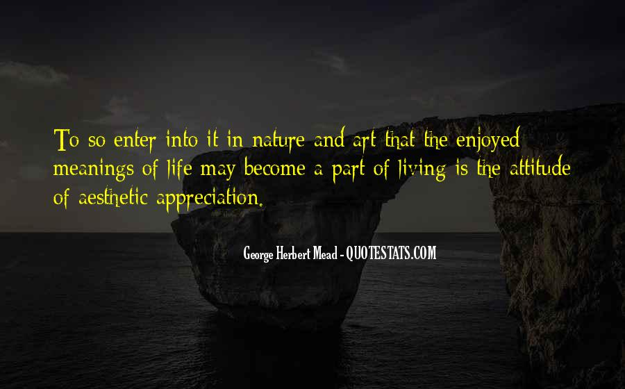Quotes About Appreciation Of Nature #1090925
