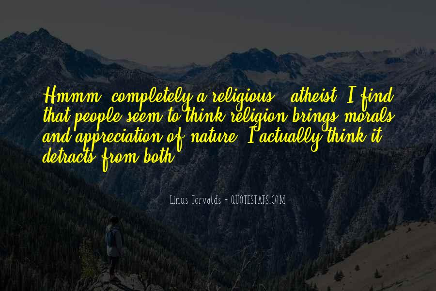 Quotes About Appreciation Of Nature #282815