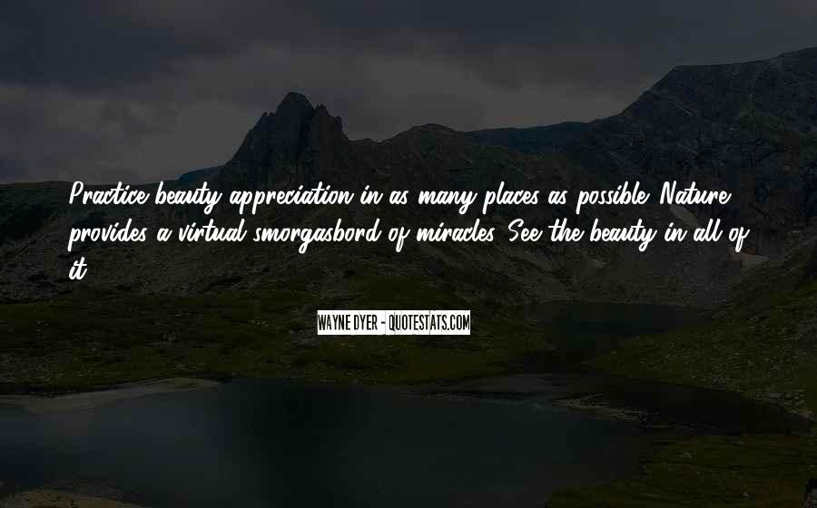 Quotes About Appreciation Of Nature #722160
