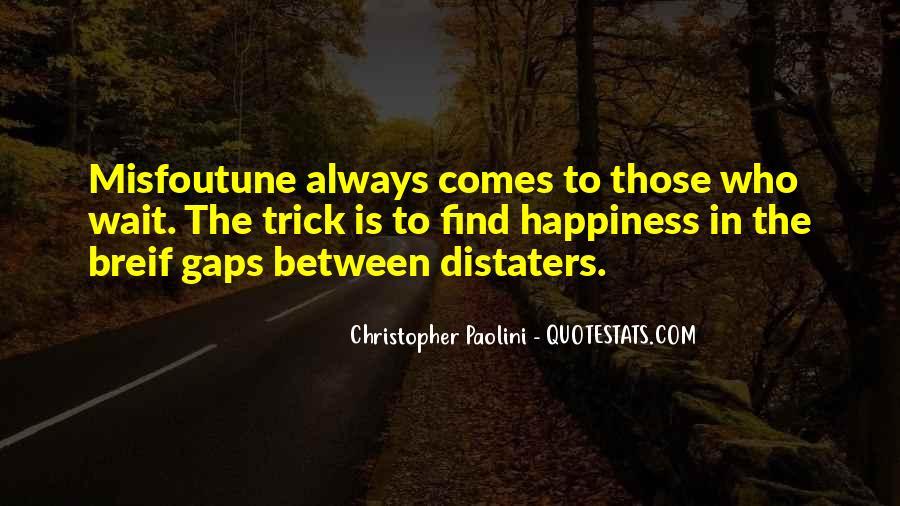 Misfoutune Quotes #1413986
