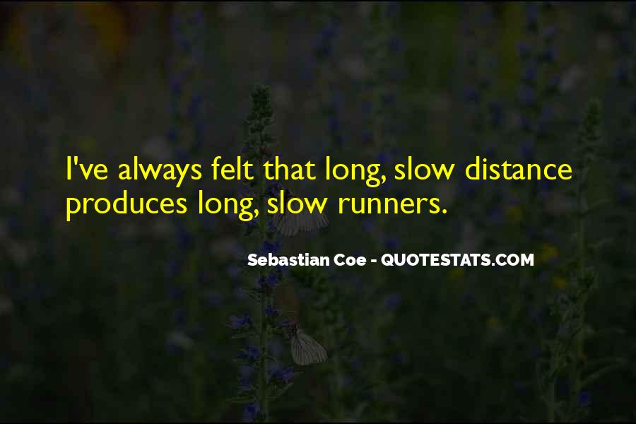 Quotes About Distance Runners #1352131
